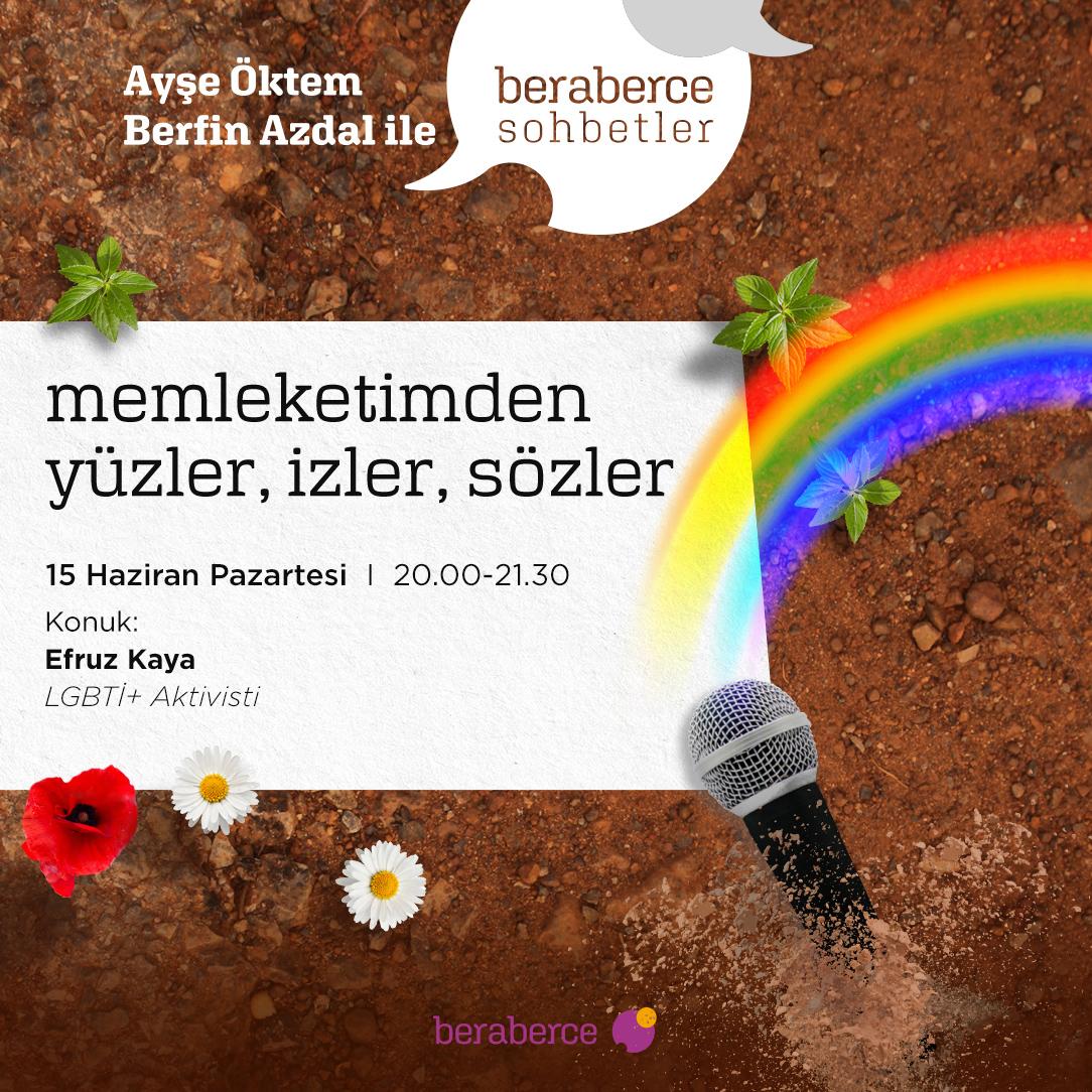 LGBTİ+ aktivisti Efruz Kaya ile beraberce Sohbetler'e davet