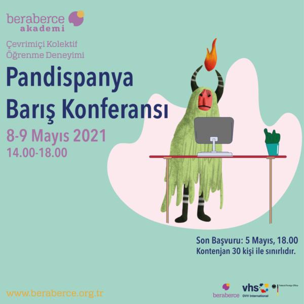 Pandispanya Barış Konferasın 8-9 Mayıs 2021